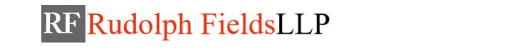 Rudolph Fields LLP